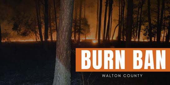 Walon County Florida Burn Ban Notice