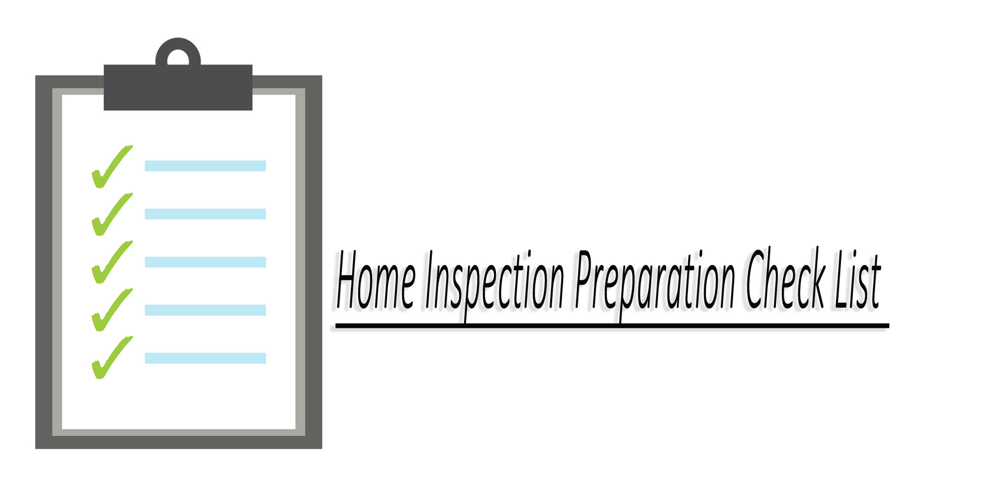 Home Inspection Preparation List